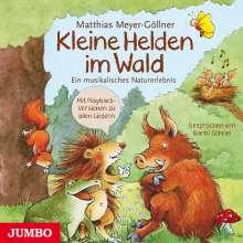 Matthias Meyer-Göllner: Kleine Helden im Wald, CD