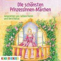 Ilse Bintig: Die schönsten Prinzessinnen-Märchen, CD