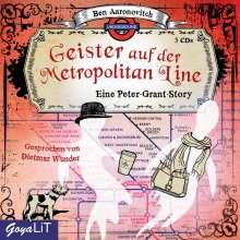 Ben Aaronovitch: Geister auf der Metropolitan Line, 3 CDs