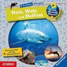 Dela Kienle: Wieso? Weshalb? Warum? ProfiWissen. Haie, Wale und Delfine, CD
