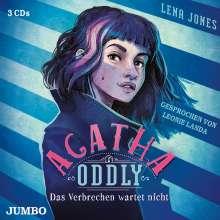 Lena Jones: Agatha Oddly. Das Verbrechen wartet nicht, 3 CDs