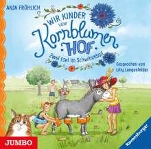 Anja Fröhlich: Wir Kinder vom Kornblumenhof (02) Zwei Esel im Schwimmbad, CD