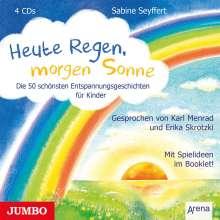 Sabine Seyffert: Heute Regen, morgen Sonne, 4 CDs