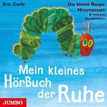 Eric Carle: Mein kleines Hörbuch der Ruhe, CD