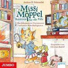 Andreas H. Schmachtl: Missi Moppel - Detektivin für alle Fälle (Folge 1), 3 CDs