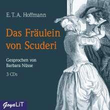 E. T. A. Hoffmann: Das Fräulein von Scuderi, 3 CDs