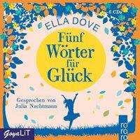 Ella Dove: Fünf Wörter für Glück, 6 CDs