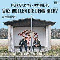 Lucas Vogelsang: Was wollen die denn hier?, 6 CDs