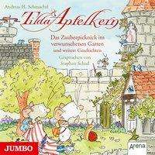 Andreas H. Schmachtl: Tilda Apfelkern. Das Zauberpicknick im verwunschenen Garten und weitere Geschichten, CD