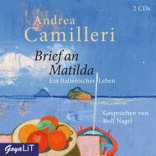 Andrea Camilleri (1925-2019): Brief an Matilda. Ein italienisches Leben, 2 CDs