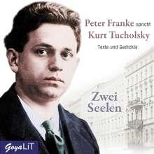 Kurt Tucholsky: Zwei Seelen, CD