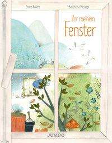 Emma Robert: Vor meinem Fenster, Buch