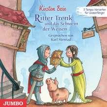 Kirsten Boie: Ritter Trenk und das Schwein der Weisen, CD