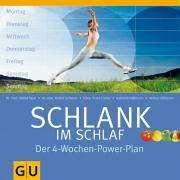Helmut Gillessen: Schlank im Schlaf. Der 4-Wochen-Power-Plan, Buch