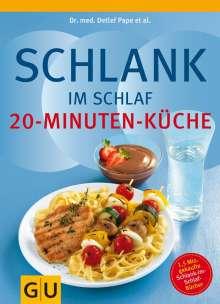 Schlank im Schlaf - 20-Minuten-Küche, Buch