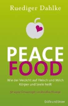 Ruediger Dahlke: Peace Food, Buch