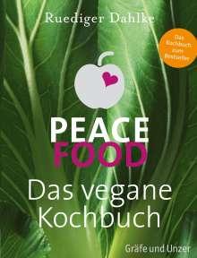 Ruediger Dahlke: Peace Food - Das vegane Kochbuch, Buch