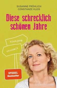 Susanne Fröhlich: Die schrecklich schönen Jahre, Buch