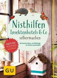 Helga Hofmann: Nisthilfen, Insektenhotels & Co. selbermachen, Buch