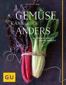 Bettina Matthaei: Gemüse kann auch anders, Buch