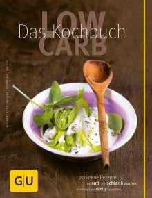 Elisabeth Fischer: Low Carb - Das Kochbuch, Buch