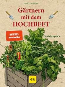 Folko Kullmann: Gärtnern mit dem Hochbeet, Buch