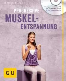 Friedrich Hainbuch: Progressive Muskelentspannung (mit Audio CD), Buch