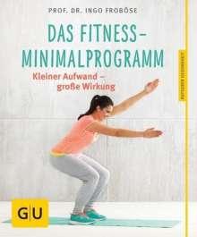Ingo Froböse: Das Fitness-Minimalprogramm, Buch