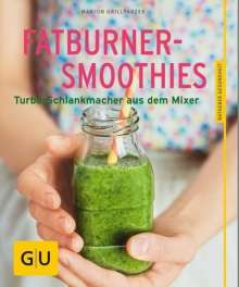Marion Grillparzer: Fatburner-Smoothies, Buch