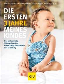 Katrin Edelmann: Die ersten 3 Jahre meines Kindes, Buch