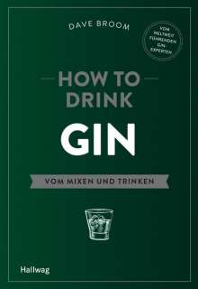 Dave Broom: How to Drink Gin, Buch
