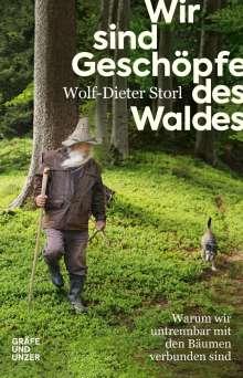 Wolf-Dieter Storl: Wir sind Geschöpfe des Waldes, Buch