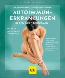 Nicole Schaenzler: Autoimmunerkrankungen in den Griff bekommen, Buch
