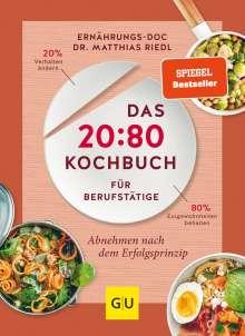 Matthias Riedl: Das 20:80-Kochbuch für Berufstätige, Buch