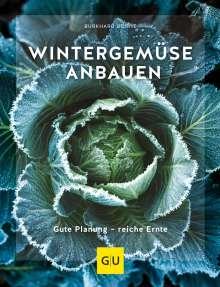 Burkhard Bohne: Wintergemüse anbauen, Buch