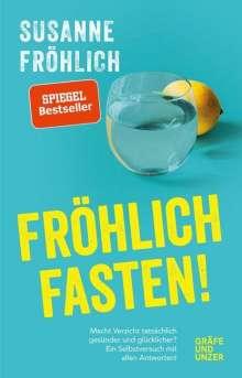 Susanne Fröhlich: Fröhlich fasten, Buch