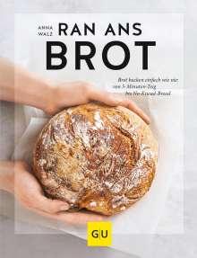 Anna Walz: Ran ans Brot!, Buch
