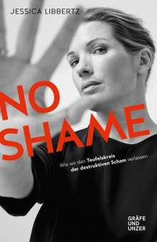 Jessica Libbertz: No Shame, Buch