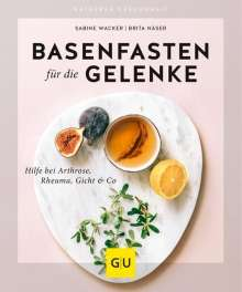 Sabine Wacker: Basenfasten für die Gelenke, Buch