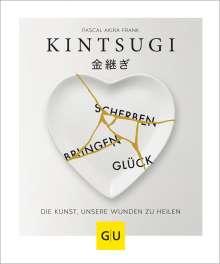 Pascal Akira Frank: KINTSUGI - Scherben bringen Glück, Buch