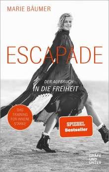 Marie Bäumer: Escapade: Der Aufbruch in die Freiheit, Buch