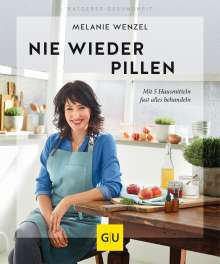 Melanie Wenzel: Nie wieder Pillen, Buch