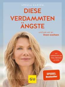 Ursula Karven: Diese verdammten Ängste  (mit DVD), Buch