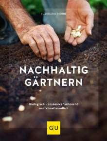 Burkhard Bohne: Nachhaltig gärtnern, Buch
