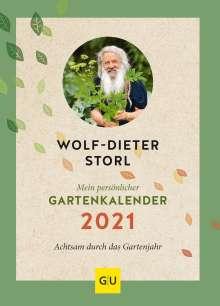 Wolf-Dieter Storl: Mein persönlicher Gartenkalender 2021, Buch