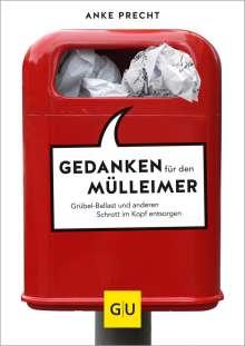 Anke Precht: Gedanken für den Mülleimer, Buch