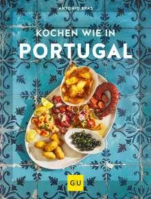 Antonio Bras: Kochen wie in Portugal, Buch