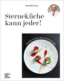 Benedikt Faust: Sterneküche kann jeder!, Buch