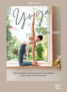 Mira Flatt: Yoga is for everybody, Buch