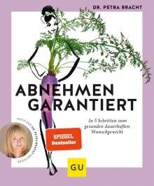 Petra Bracht: Abnehmen garantiert, Buch